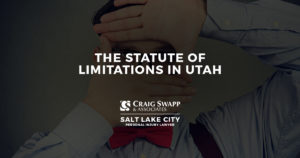 The Statute of Limitations in Utah