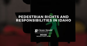 Pedestrian Rights and Responsibilities in Idaho