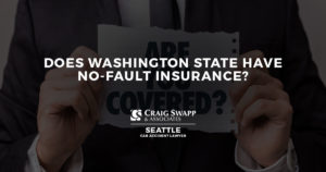 Does Washington State Have No-Fault Insurance?