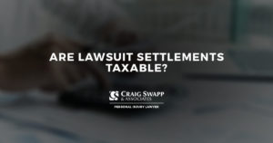 Are Lawsuit Settlements Taxable?