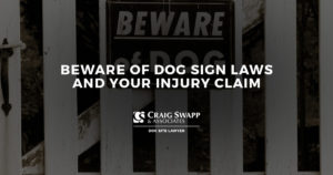 Beware of Dog Sign Laws and Your Injury Claim