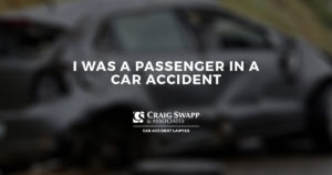 I Was a Passenger in a Car Accident
