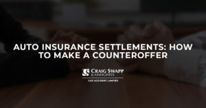 Auto Insurance Settlements: How to Make a Counteroffer