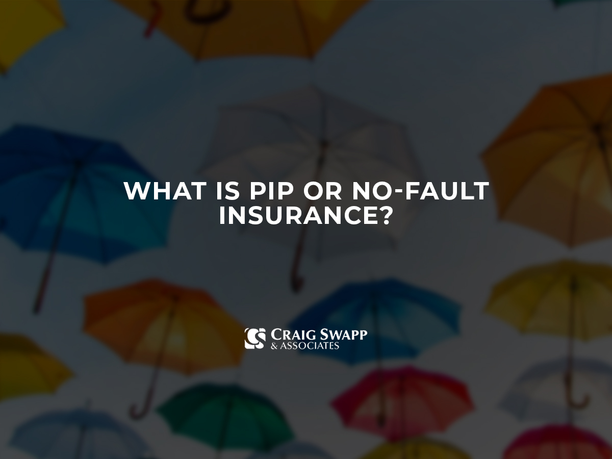 What is PIP or no-fault insurance?