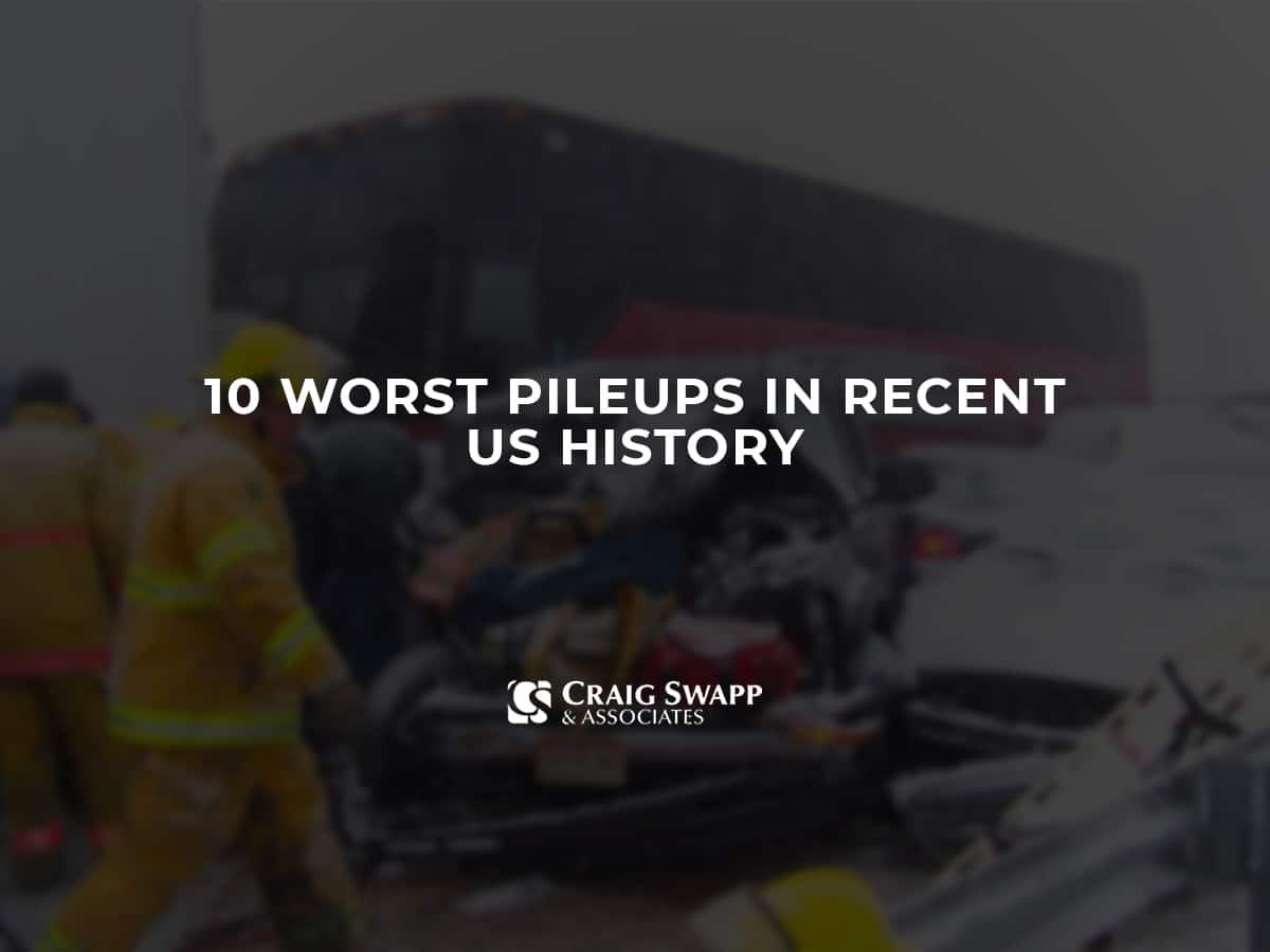 10 Worst Pileups in Recent US History